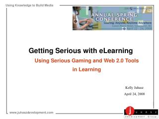 Getting Serious with eLearning Using Serious Gaming and Web 2.0 Tools  in Learning