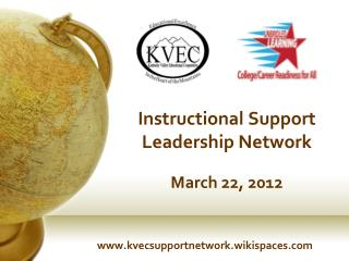 Instructional Support Leadership Network March 22, 2012