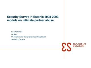 Security Survey in Estonia 2008-2009, module on intimate partner abuse