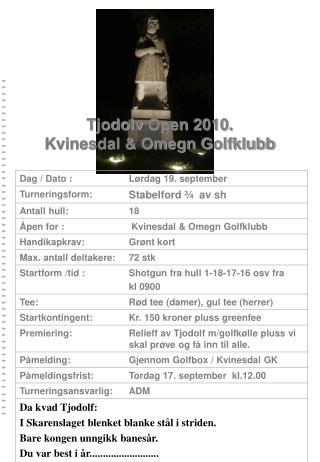 Tjodolv Open  2010.  Kvinesdal & Omegn Golfklubb