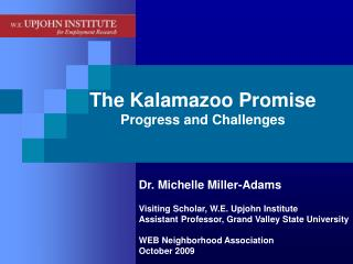 The Kalamazoo Promise Progress and Challenges