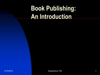 Book Publishing:  An Introduction