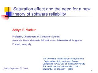 Saturation effect and the need for a new theory of software reliability