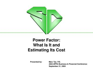 Power Factor: What Is It and Estimating Its Cost