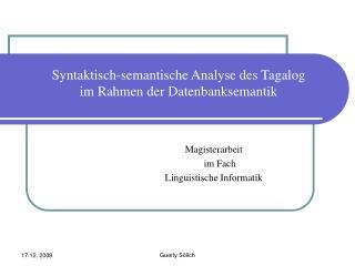 Syntaktisch-semantische Analyse des Tagalog  im Rahmen der Datenbanksemantik