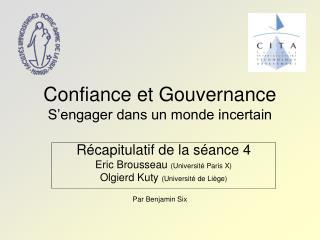 Confiance et Gouvernance S'engager dans un monde incertain