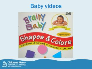 Baby videos