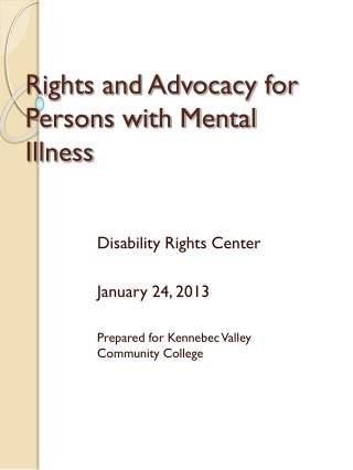 Rights and Advocacy for Persons with Mental Illness