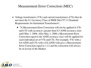 Measurement Error Correction (MEC)