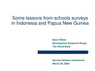 Some lessons from schools surveys in Indonesia and Papua New Guinea