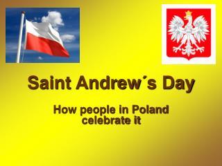 Saint Andrew´s Day