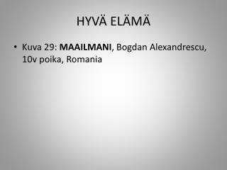 HYV� EL�M�