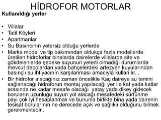 HİDROFOR MOTORLAR