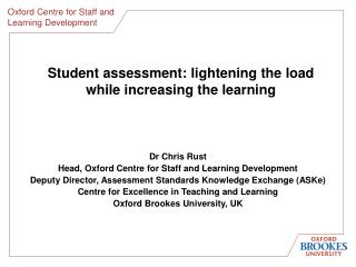 Student assessment: lightening the load  while increasing the learning