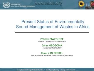 Present Status of Environmentally Sound Management of Wastes in Africa