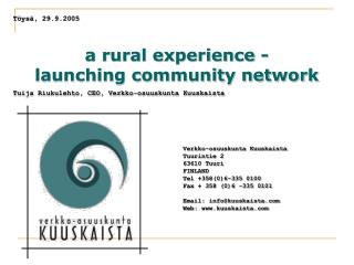 a rural experience -  launching community network