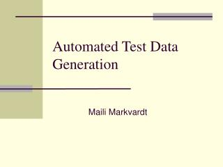 Automated Test Data Generation