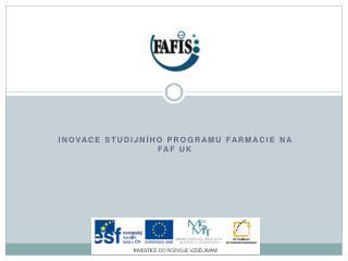 Inovace studijního programu Farmacie na FaF UK