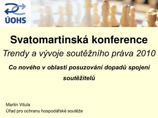 Martin Vitula Úřad pro ochranu hospodářské soutěže