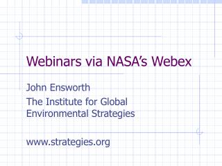 Webinars via NASA's Webex