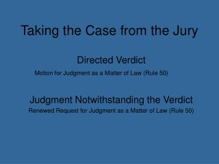 Taking the Case from  the  Jury
