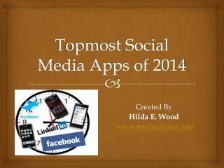 Topmost Social Media Apps of 2014