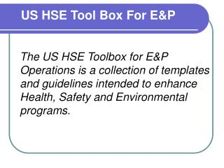 US HSE Tool Box For E&P