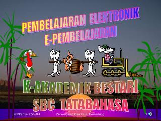 K-AKADEMIK BESTARI SBC  TATABAHASA