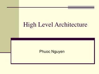 High Level Architecture
