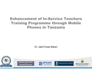 Enhancement of In-Service Teachers Training Programme through Mobile Phones in Tanzania