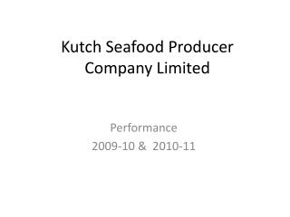 Kutch Seafood Producer Company Limited