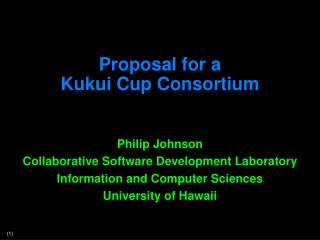 Proposal for a Kukui  Cup Consortium