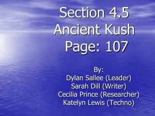 Section 4.5 Ancient  Kush  Page: 107