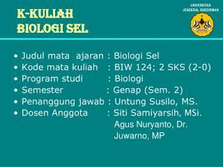 K-KULIAH BIOLOGI SEL