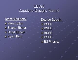 EE595  Capstone Design: Team 6