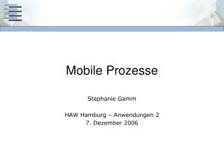 Mobile Prozesse
