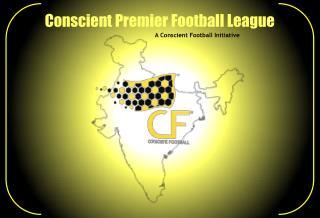 Conscient Premier Football League