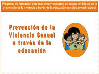 Prevención de la Violencia Sexual a través de la educación
