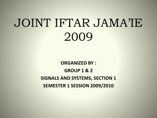 JOINT IFTAR JAMA'IE 2009