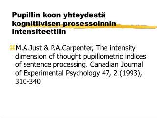 Pupillin koon yhteydestä kognitiivisen prosessoinnin intensiteettiin