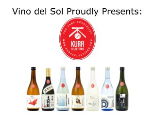 Vino del Sol Proudly Presents: