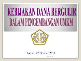 Batam, 27 Oktober 2011