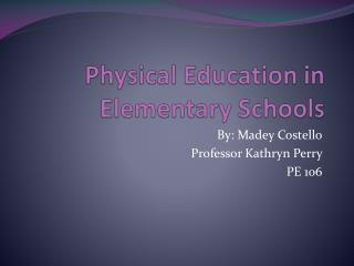 Physical Education in Elementary Schools