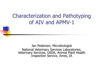 Characterization and Pathotyping of AIV and APMV-1