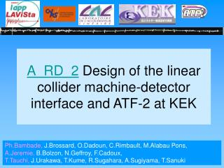 A_RD_2  Design of the linear collider machine-detector interface and ATF-2 at KEK