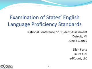 Examination of States' English Language Proficiency Standards