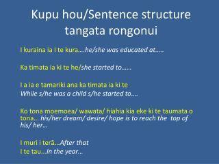 Kupu hou/Sentence structure tangata rongonui