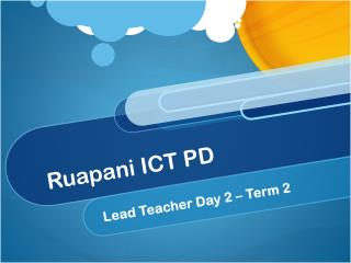 Ruapani  ICT PD