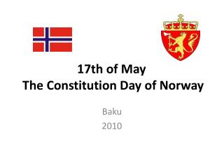 17th  of  May  The Constitution Day of Norway