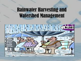 Rainwater Harvesting and Watershed Management